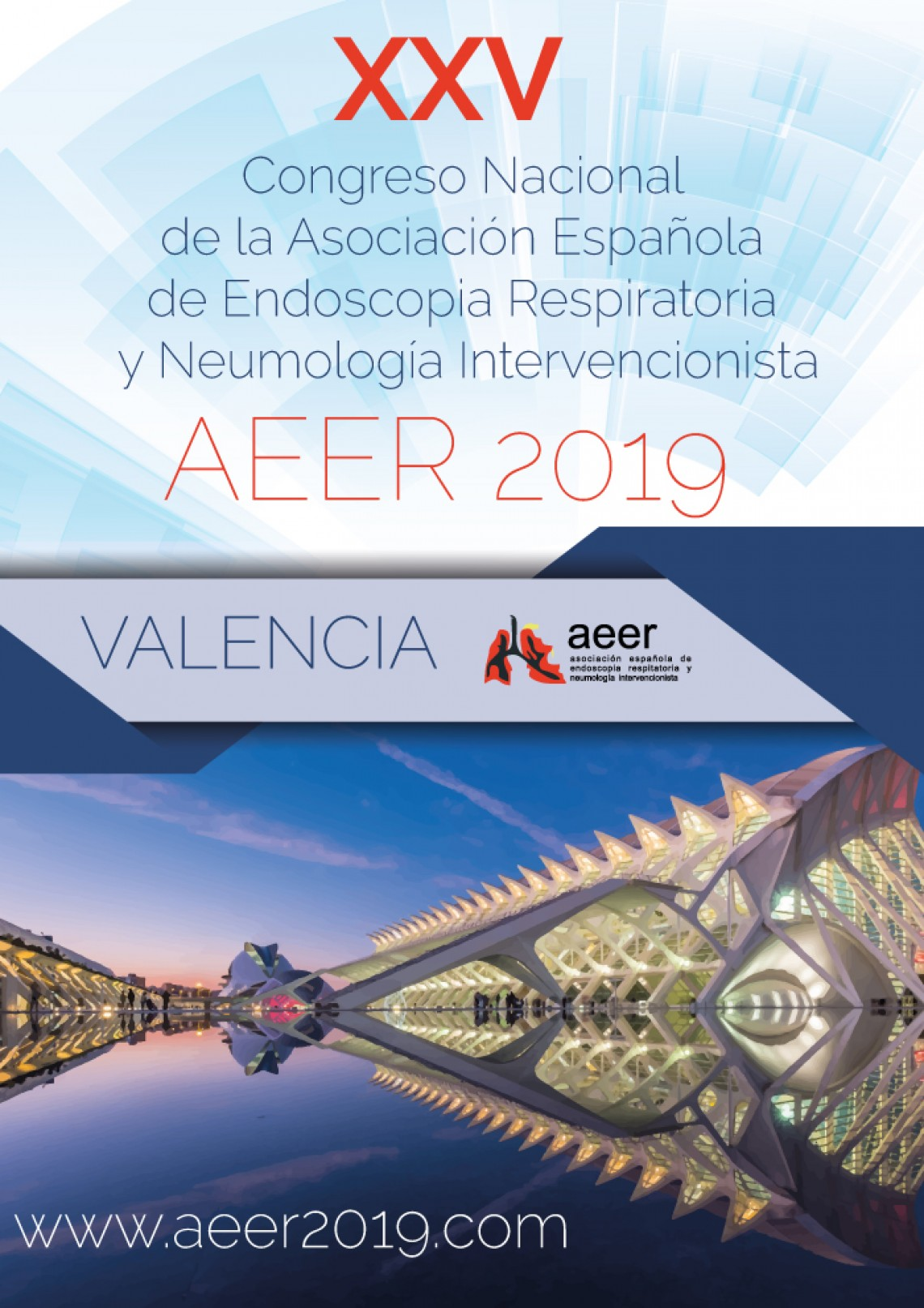 XXV Congreso Nacional de la Asociación Española de Endoscopia Respiratoria y Neumología Intervencionista