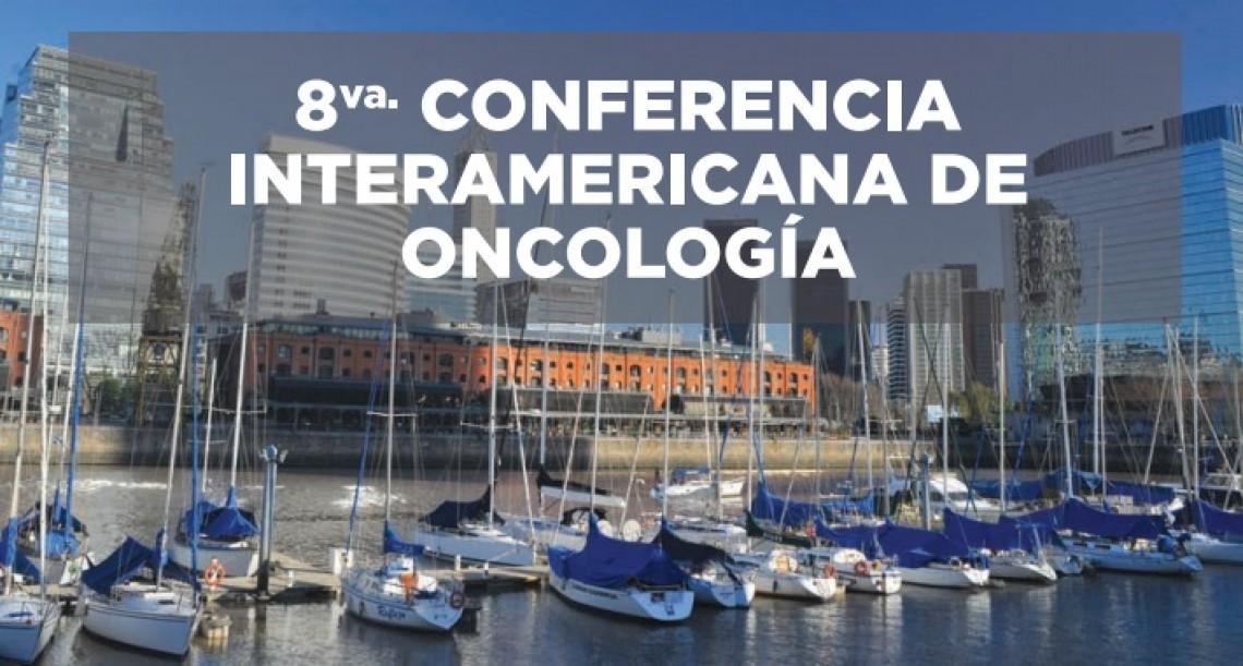 8ª Conferencia Interamericana de Oncología